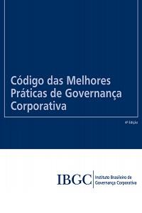 Código das Melhores Práticas de Governança - IBGC
